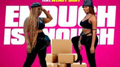 Photo of Eno Barony – Enough Is Enough Ft. Wendy Shay