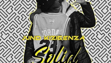 Photo of Juno Kizigenza – Solid Lyrics
