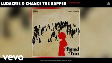 Photo of Ludacris & Chance The Rapper – Found You lyrics