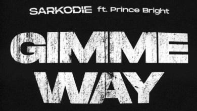 Photo of Sarkodie Ft Prince Bright – Gimme Way Lyrics