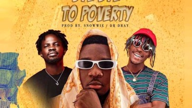 Photo of AMG ARMANI Ft FAMEYE x KOFI MOLE – Bye Bye To Poverty Lyrics