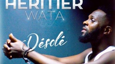 Photo of Heritier Wata – Désolé Lyrics
