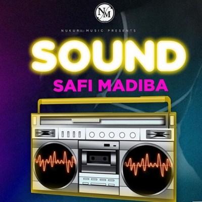 Safi Madiba - Sound Lyrics