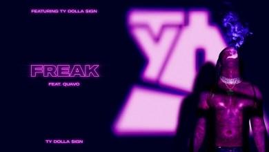 Photo of Ty Dolla $ign Ft Quavo – Freak lyrics