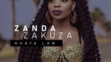 Photo of ZANDA ZAKUZA Ft PRINCE BENZA x MASTER KG – Khaya Lam' Lyrics