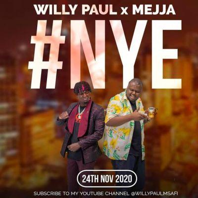 Willy Paul x Mejja - NYE Lyrics