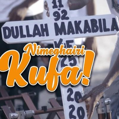 DULLA MAKABILA - Nimeghairi Kufa Lyrics