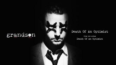 Photo of grandson – Death Of An Optimist Lyrics