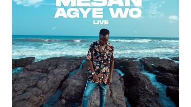 Photo of Akwaboah – Mesan Agye Wo (Live session)