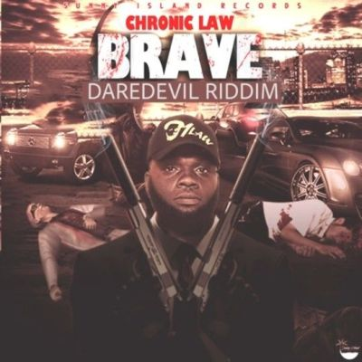Chronic Law – Brave