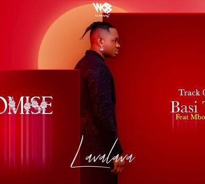 Lava Lava Ft. Mbosso – Basi Tu