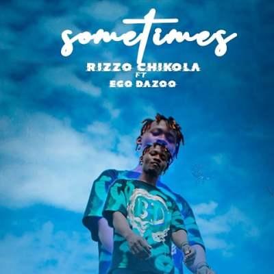 Chikola Ft. Ego Dazoo – Sometimes