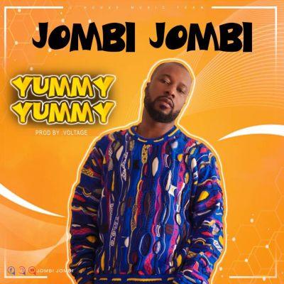 Jombi Jombi – Yummy Yummy Lyrics