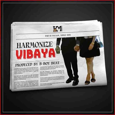 Harmonize - Vibaya (Prod By Boy Beat)