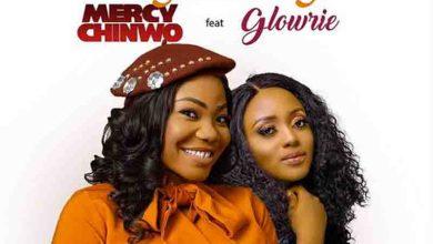 Photo of Mercy Chinwo – Onyedikagi Ft Glowrie