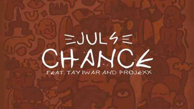Photo of Juls – Chance Ft Tay Iwar x Projexx