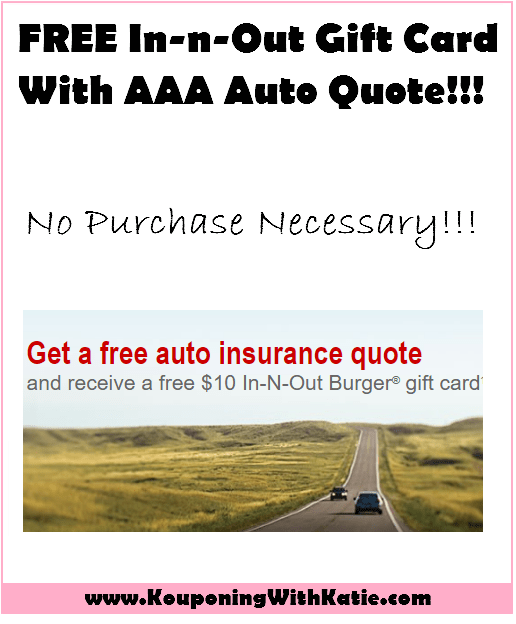 FREE 60 InNOut Gift Card With AAA Auto Quote No Purchase Enchanting Aaa Car Insurance Quote
