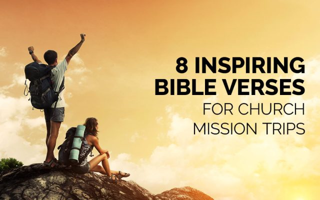Scripture verses mission What Does