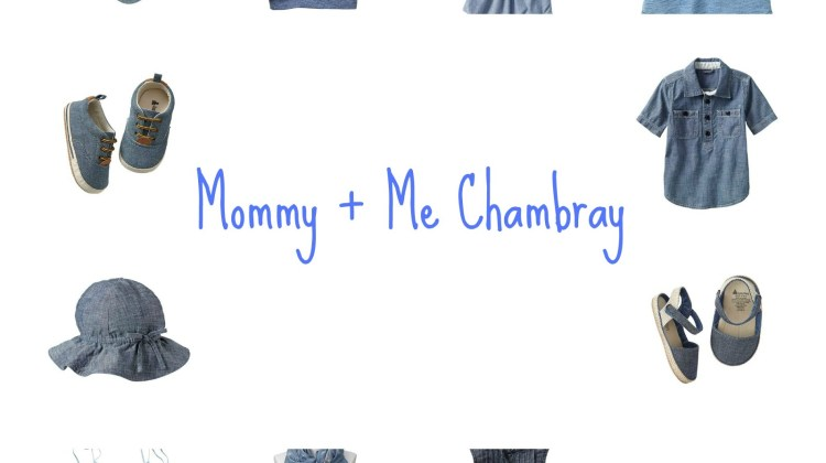 Mommy + Me Chambray