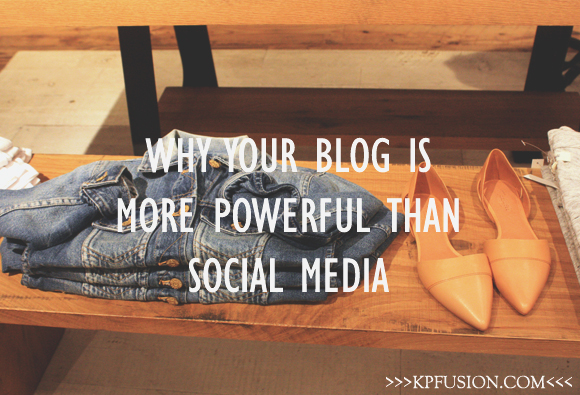 Why Your Blog is More Powerful Than Social Media