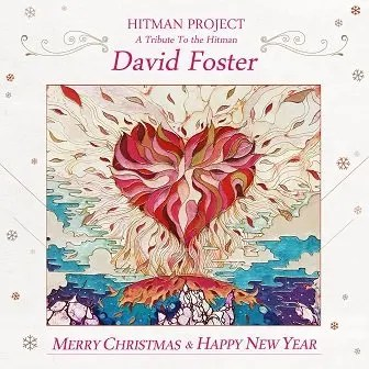 A Tribute to the Hitman David Foster