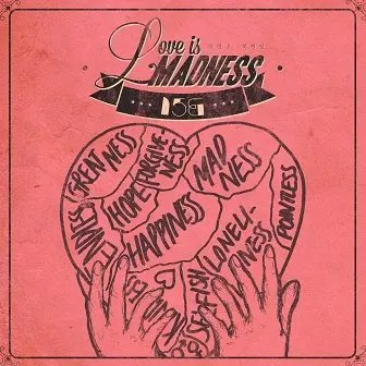 Image result for 15& love is madness