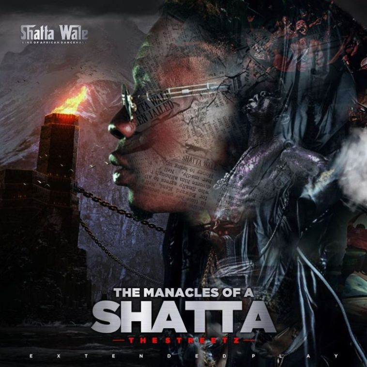 Shatta wale Manacles of a shatta