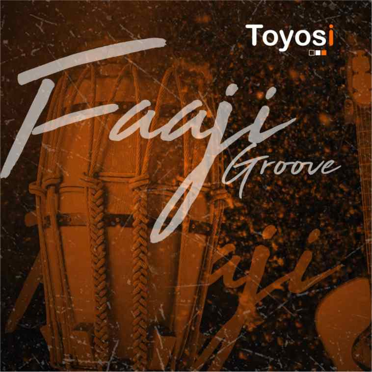 Toyosi Faaji Groove Mp3 Download