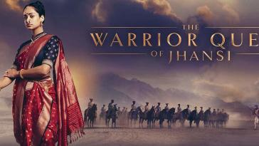 The Warrior Queen of Jhansi 2019 Movie Download