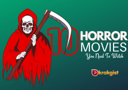 Top 10 Horror Movies You Need To Watch