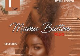 Tosin Robeck Mumu Button ft Seyi Shay Mp3 Download