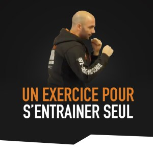 UN EXERCICE POUR S'ENTRAÎNER SEUL