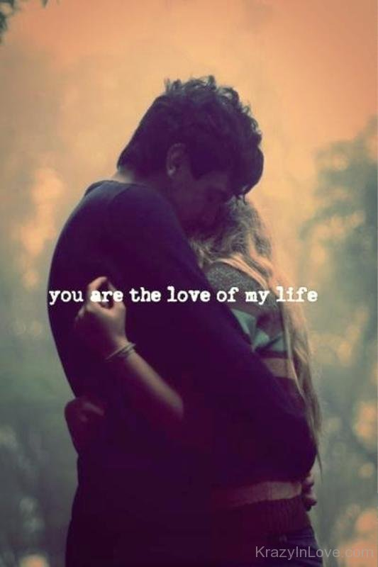 You Are Love My Life Pictures