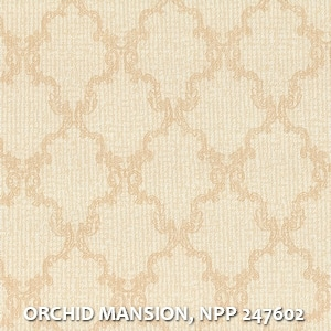 ORCHID MANSION, NPP 247602