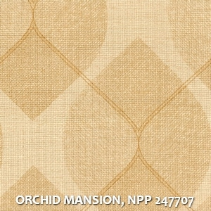ORCHID MANSION, NPP 247707