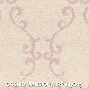 ORCHID MANSION, NPP 247805