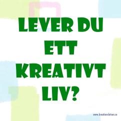 Lever du ett kreativt liv?