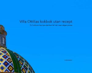 Linda Larsson, Villa Ottilias kokbok utan recept, Jeanette Niemi, Kreationslotsen