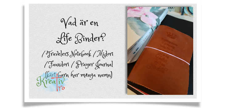 Travelers Notebook Life Binder Prayer journal