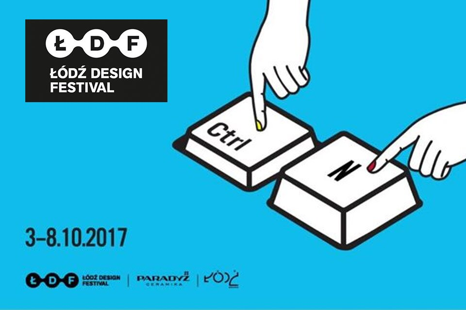 Łódź Design Festival 2017
