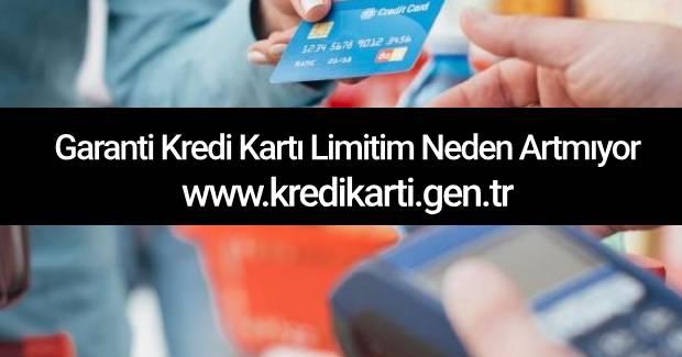 garanti-kredi-karti-limitim-neden-artmiyor