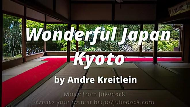 YouTube - Wonderful Japan - Kyoto (Prefecture) - Kansai - (4K)