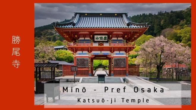 Japan - Prefecture Osaka - Mino - Katsuou ji Temple