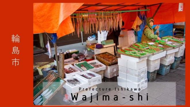 Japan - Ishikawa - Wajima