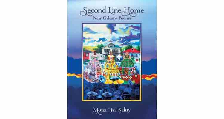 Second Line Home – New Orleans Poems from Mona Lisa Saloy