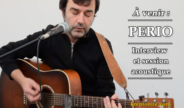 Eric Deleporte (Perio) en session acoustique - kreptonite.com
