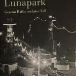 Lunapark Gereon Rath Berlin Krimi