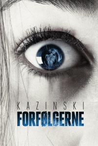 A. J. Kazinski | Forfølgerne