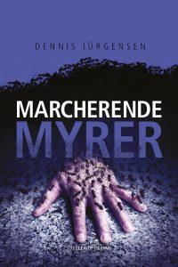 Dennis Jürgensen | Marcherende myrer