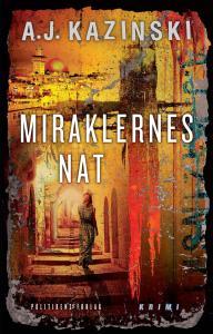 A. J. Kazinski | Miraklernes nat